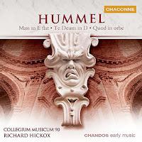 Hummel: Mass in Eb; Te Deum; Quod Orbe (Richard Hickox, Collegium Musicum 90)