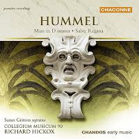 Hummel: Mass in d & Salve Regina (Richard Hickox, Collegium Musicum 90)