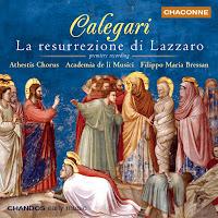 Calegeri: La resurrezione di Lazzaro (Filippo Maria Bressan, Academia de li Musici)