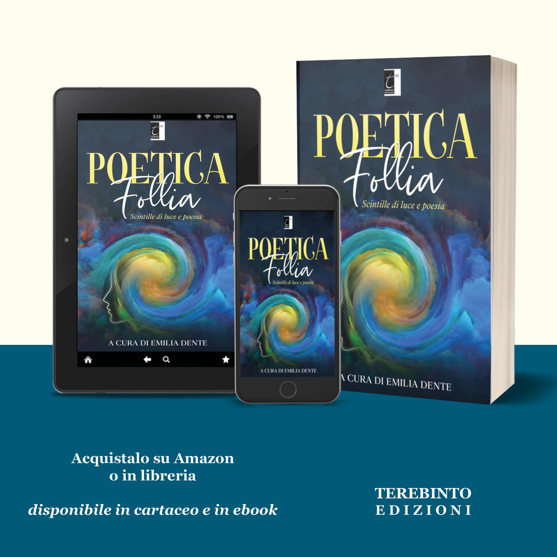 """""""Poetica follia"""" – gli autori"""