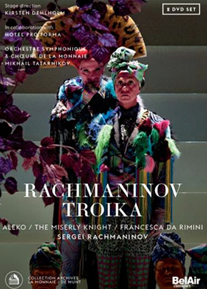 Troika DVD, compte rendu critique. Rachmaninov : Aleko, Le Chevalier ladre, Francesca da Rimini (2 dvd Bel Air Classiques)