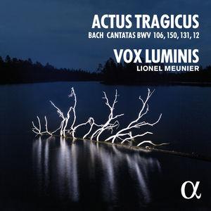 CD, compte rendu critique. Jean-Sébastien Bach : Actus tragicus — 4 cantates BWV 106, 150, 131, 12. Vox Luminis. Lionel Meunier (1 cd Alpha, 2016)