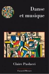 La musique et la danse (Fayard)