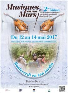 Monteverdi en son jardin à Bar-le-Duc, 12,13,14 mai 2017