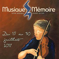 Compte-rendu festivals 2017. Musique & Mémoire, les 29 et 30 juillet 2017. Résidence d'Alia Mens, année 2/3 : Jean-Sébastien Bach. Cantates, Messes, Concertos…