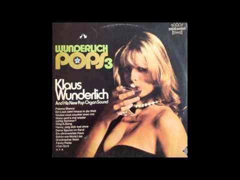 Klaus Wunderlich – Wunderlich Pops 3 1975 (full album)