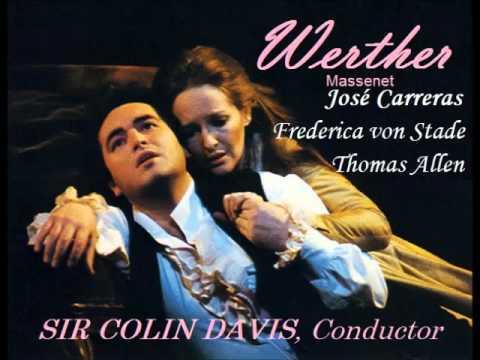 Werther. Jules Massenet. (José Carreras & Frederica Von Stade)
