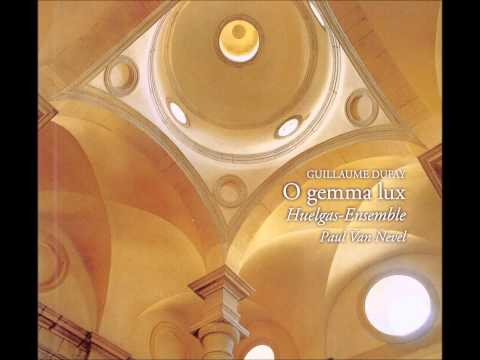 Guillaume Dufay - O Gemma Lux