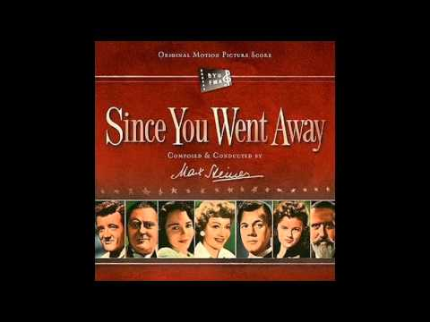 Since You Went Away | Soundtrack Suite (Max Steiner)