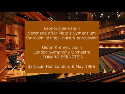 Leonard Bernstein - Serenade: Gidon Kremer and Leonard Bernstein with the LSO in 1986