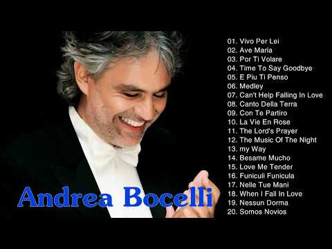 0bea5cc4 Andrea Bocelli Greatest Hits - Andrea Bocelli Best Songs