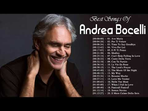 ea7dab2f Andrea Bocelli Best Songs || Andrea Bocelli Greatest Hits Playlist