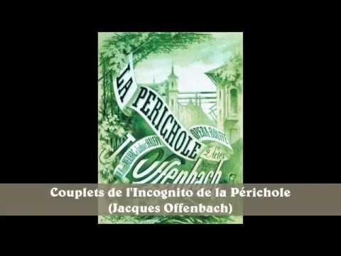 Couplets de l'Incognito de la Périchole (Jacques Offenbach)