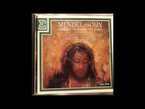 Felix Mendelssohn : Christus, fragments from the unfinished oratorio Op. 97 (1847)