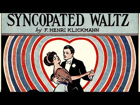 True Love Syncopated by Henri Klickmann (1913, Ragtime piano)