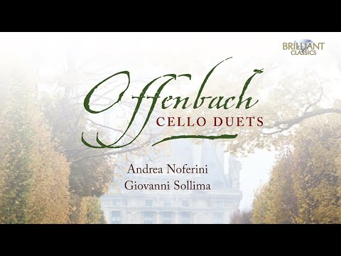 Offenbach: Cello Duets Opp. 49, 51 & 54