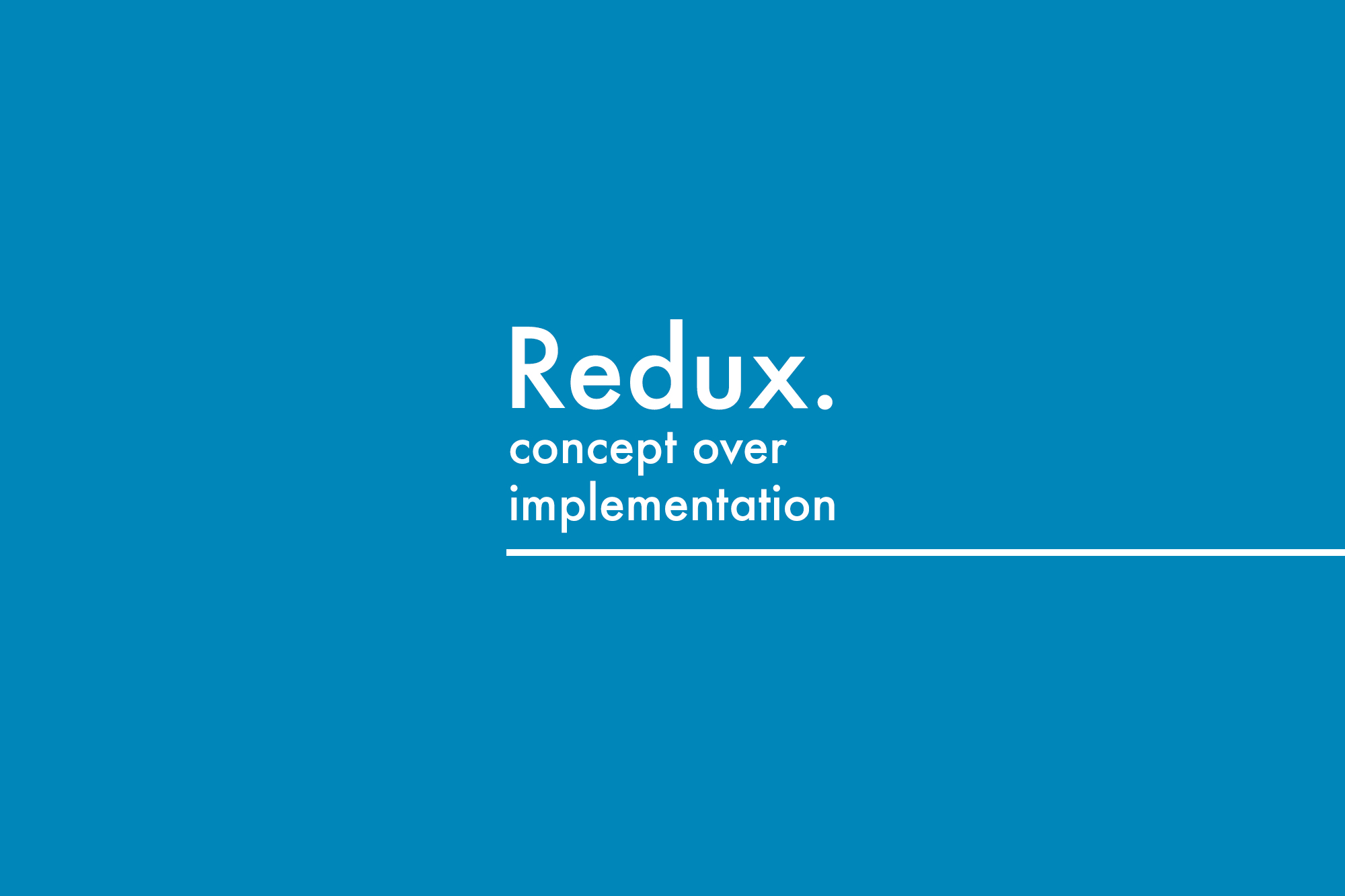 redux concept over implementation