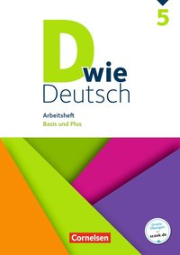 D wie Deutsch: 5. Schuljahr - Arbeitsheft mit Lösungen: Basis und Plus