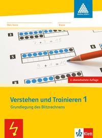 Verstehen und Trainieren: Grundaufgaben zum Zahlenbuch 1. Schuljahr (Programm Mathe 2000+)
