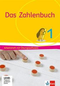 Das Zahlenbuch 1: Arbeitsheft mit Übungssoftware Klasse 1 (Das Zahlenbuch. Ausgabe ab 2017)