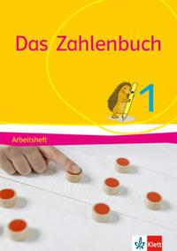 Das Zahlenbuch 1: Arbeitsheft Klasse 1 (Das Zahlenbuch. Ausgabe ab 2017)