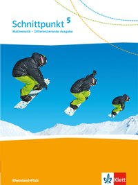 Schnittpunkt Mathematik 5. Differenzierende Ausgabe Rheinland-Pfalz und Saarland: Schülerbuch Klasse 5 (Schnittpunkt Mathematik. Differenzierende Ausgabe für Rheinland-Pfalz und Saarland ab 2016)
