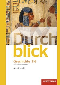 Durchblick Geschichte und Politik - differenzierende Ausgabe 2012: Arbeitsheft 5 / 6