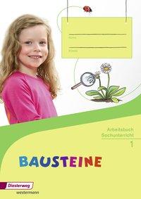 BAUSTEINE Sachunterricht - Ausgabe 2014: Arbeitsbuch 1