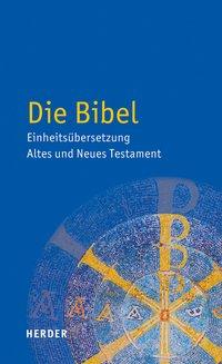 Die Bibel: Einheitsübersetzung der Heiligen Schrift - Neuauflage der ISBN 978-3-451-28000-9