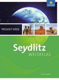 Seydlitz Weltatlas Projekt Erde - Aktuelle Ausgabe: Gesamtausgabe