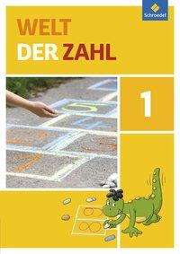 Welt der Zahl - Ausgabe 2015 für Berlin, Brandenburg, Mecklenburg-Vorpommern, Sachsen-Anhalt und Thüringen: Schülerband 1