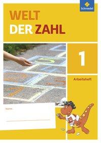 Welt der Zahl - Ausgabe 2015 für Berlin, Brandenburg, Mecklenburg-Vorpommern, Sachsen-Anhalt und Thüringen: Arbeitsheft 1