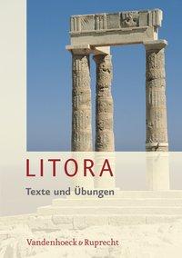 Litora Texte und Übungen inkl. Litora Lernvokabeln - Lehrgang für den spät beginnenden Lateinunterricht