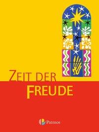 Religion Sekundarstufe I - Gymnasium - Bisherige Ausgabe: 5./6. Schuljahr - Zeit der Freude: Schülerbuch