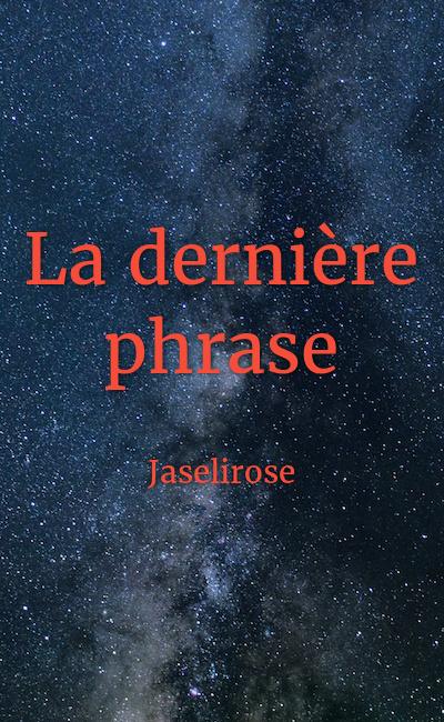 Image de couverture de La dernière phrase