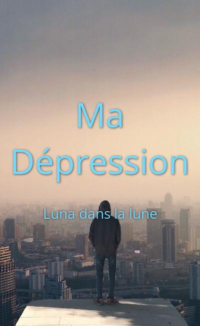 Image de couverture de Ma Dépression