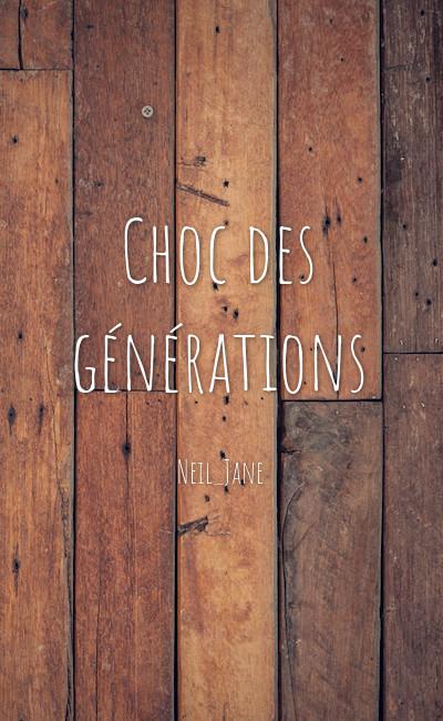 Image de couverture de Choc des générations (Extrait)