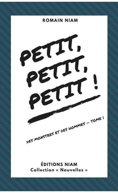 Image de couverture de Petit, petit, petit !