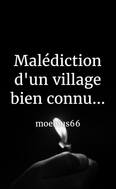 Image de couverture de Malédiction, d'un village bien connu...