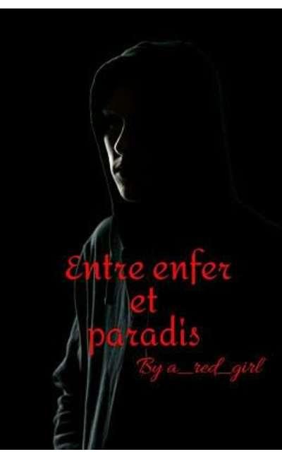 Image de couverture de Entre enfer et paradis [Terminé]