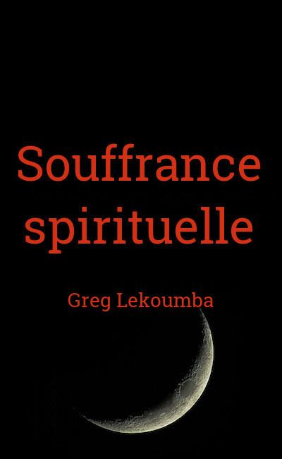 Image de couverture de Souffrance spirituelle
