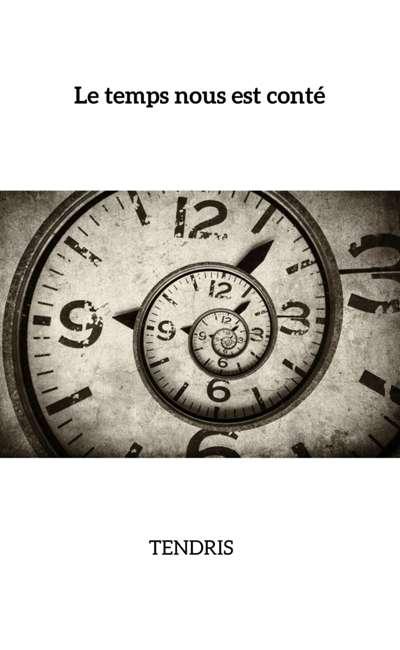 Image de couverture de Le temps nous est conté