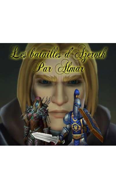 Image de couverture de Les batailles d'Azeroth par Almar