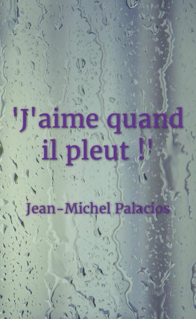 """Image de couverture de """"J'aime quand il pleut !"""""""