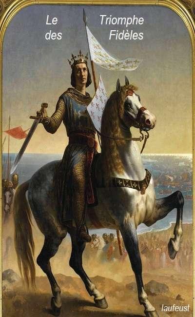 Image de couverture de Le triomphe des fidèles