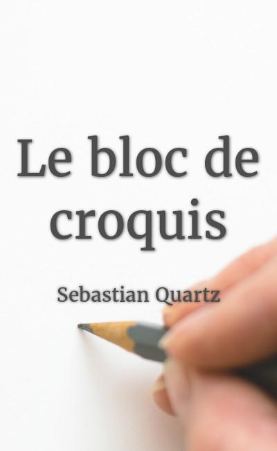 Image de couverture de Le bloc de croquis