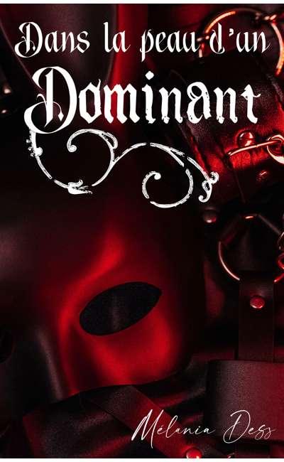 Image de couverture de Dans la peau d'un dominant 2 (Auto édition)