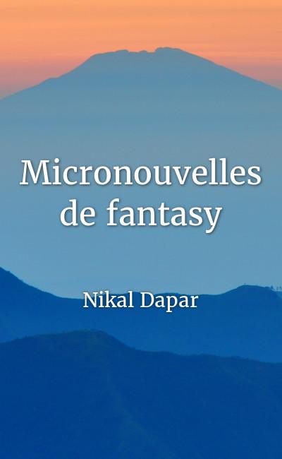 Image de couverture de Micronouvelles de fantasy
