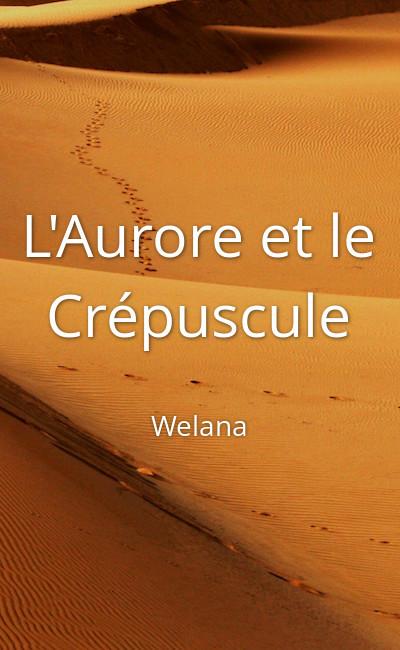 Image de couverture de L'Aurore et le Crépuscule
