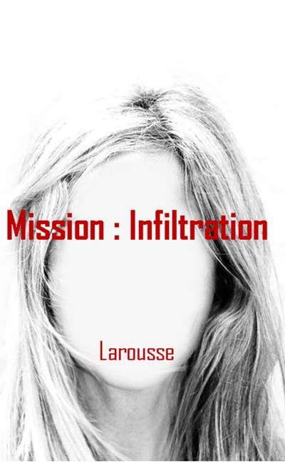 Image de couverture de Mission : infiltration